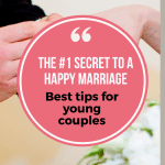 The #1 Secret to a Happy Marriage For Young Couples 1