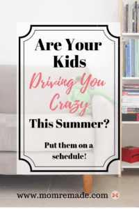 Summer Schedule: How to Keep Your Kids From Driving You Crazy. There is nothing like summer break. Sleeping in, the pool, and lots of free time. And then things fall apart. The kids fight, there is too much screen time, and every one is bored. Put your kids on a fun summer schedule and you will no longer have kids that are bored or are fighting. Most of all, you will gain back your time. #momremade #summerschedule #SAHM #family #schedule #teens #kids #momhacks #freetime #reading #tweens