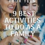 Intentional Parenting: 9 Awesome Activities to Do With Your Teen 2