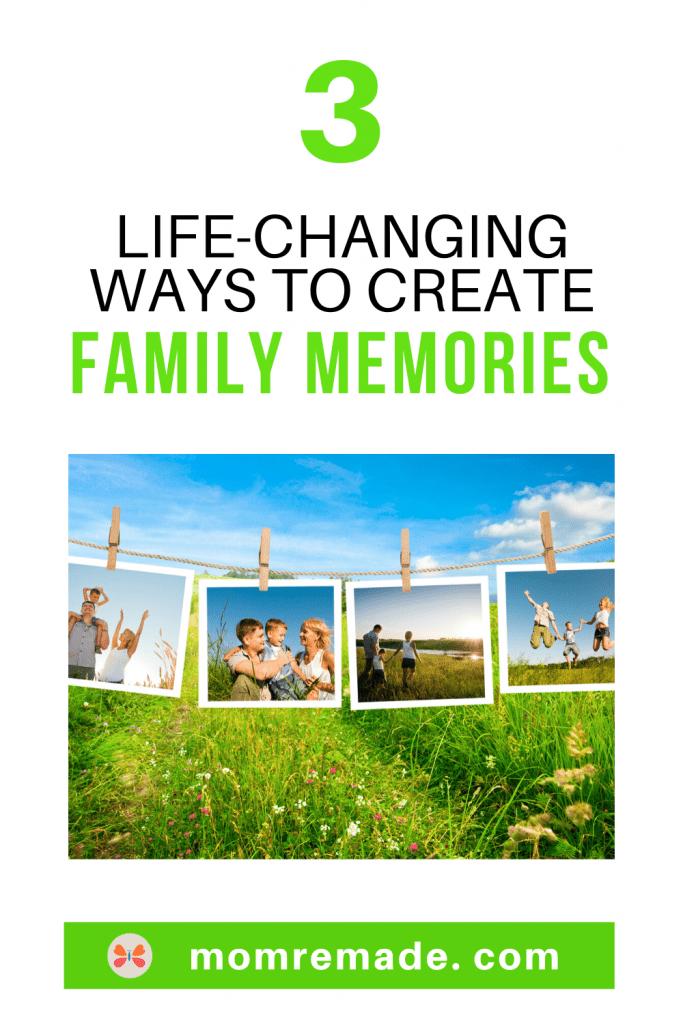 create family memories