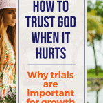 How to Trust God in Difficult Times: Understanding Why Bad Things Happen 2
