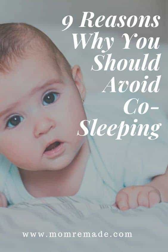 9 Reasons Why You Should Avoid Co-Sleeping pin with a baby on it.