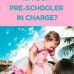 Parenting Preschoolers: 9 Best Positive Parenting Tips Ever! 2