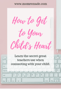 How to Get to Your Child's Heart