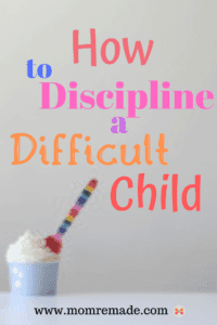 How to discipline a difficult child pin