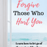 5 Burning Reasons Why You Need to Forgive Those Who Hurt You 1
