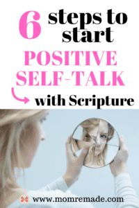 How to Have Positive Self-Talk Using Scripture