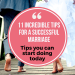 11 Incredible Tips For a Successful Marriage 6