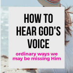 How Does God Speak to Us? Ordinary Ways We May Be Missing Him 1