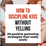 How to Discipline Kids: 29 Proven Strategies (For All Ages) That Work! 2