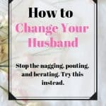 How to Change Your Husband With These 5 Powerful Prayers 1